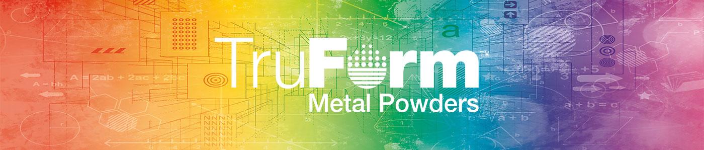 TruForm Metal Powders Header